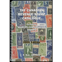 the canadian revenue stamp catalogue by e s j van dam 2009