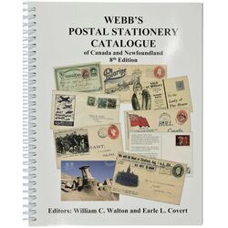 webb s postal stationery catalogue of canada and newfoundland 8th edition